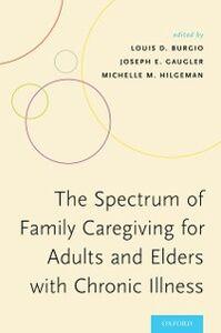 Foto Cover di Spectrum of Family Caregiving for Adults and Elders with Chronic Illness, Ebook inglese di  edito da Oxford University Press