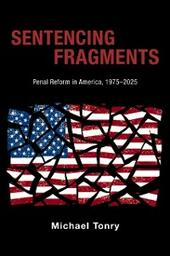 Sentencing Fragments: Penal Reform in America, 1975-2025