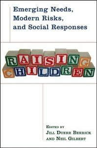 Ebook in inglese Raising Children: Emerging Needs, Modern Risks, and Social Responses