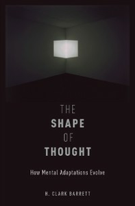 Ebook in inglese Shape of Thought: How Mental Adaptations Evolve Barrett, H. Clark