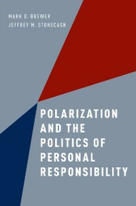 Ebook in inglese Polarization and the Politics of Personal Responsibility Brewer, Mark D. , Stonecash, Jeffrey M.