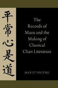 Ebook in inglese Records of Mazu and the Making of Classical Chan Literature Poceski, Mario