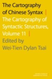 Cartography of Chinese Syntax: The Cartography of Syntactic Structures, Volume 11