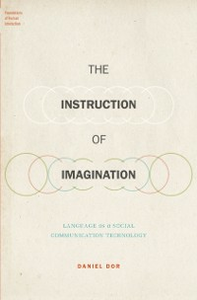 Ebook in inglese Instruction of Imagination: Language as a Social Communication Technology Dor, Daniel