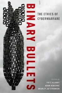 Ebook in inglese Binary Bullets: The Ethics of Cyberwarfare -, -