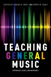 Ebook in inglese Teaching General Music: Approaches, Issues, and Viewpoints -, -