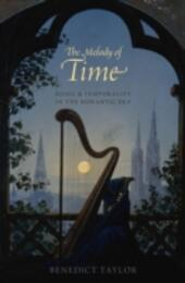 Melody of Time: Music and Temporality in the Romantic Era