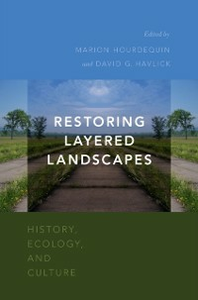 Ebook in inglese Restoring Layered Landscapes: History, Ecology, and Culture -, -