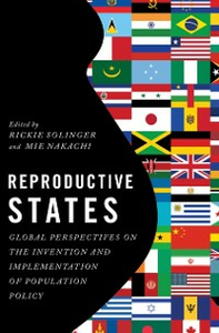 Ebook in inglese Reproductive States: Global Perspectives on the Invention and Implementation of Population Policy -, -