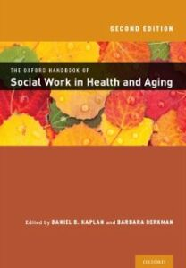 Ebook in inglese Oxford Handbook of Social Work in Health and Aging -, -