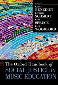 Ebook in inglese Oxford Handbook of Social Justice in Music Education Benedict, Cathy , Schmidt, Patrick , Spruce, Gary