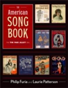 Ebook in inglese American Song Book: The Tin Pan Alley Era Furia, Philip , Patterson, Laurie J.