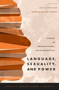 Foto Cover di Language, Sexuality, and Power: Studies in Intersectional Sociolinguistics, Ebook inglese di  edito da Oxford University Press