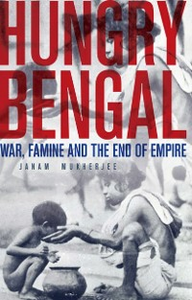 Ebook in inglese Hungry Bengal: War, Famine and the End of Empire Mukherjee, Janam