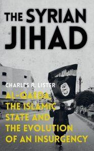 Foto Cover di Syrian Jihad: Al-Qaeda, the Islamic State and the Evolution of an Insurgency, Ebook inglese di Charles R. Lister, edito da Oxford University Press