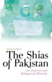 Shias of Pakistan: An Assertive and Beleaguered Minority