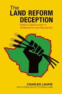 Foto Cover di Land Reform Deception: Political Opportunism in Zimbabwe's Land Seizure Era, Ebook inglese di Charles Laurie, edito da Oxford University Press
