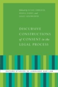 Ebook in inglese Discursive Constructions of Consent in the Legal Process