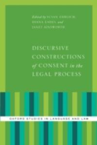 Foto Cover di Discursive Constructions of Consent in the Legal Process, Ebook inglese di  edito da Oxford University Press