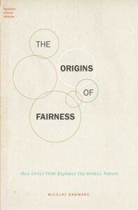Ebook in inglese Origins of Fairness: How Evolution Explains Our Moral Nature Baumard, Nicolas