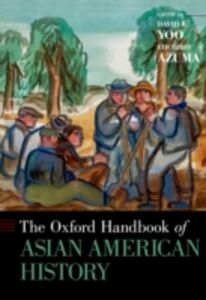 Ebook in inglese Oxford Handbook of Asian American History