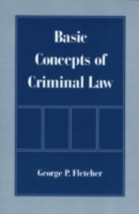 Ebook in inglese Basic Concepts of Criminal Law Fletcher, George P.