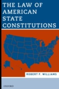 Ebook in inglese Law of American State Constitutions Williams, Robert