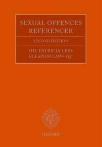 Ebook in inglese Sexual Offences Referencer: A Practitioner's Guide to Indictment and Sentencing Laws QC, Eleanor , Lees, HHJ Patricia