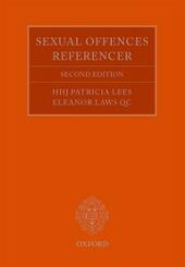 Sexual Offences Referencer: A Practitioner's Guide to Indictment and Sentencing