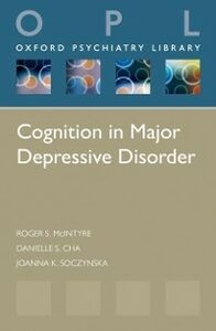 Ebook in inglese Cognition in Major Depressive Disorder Cha, Danielle S. , McIntyre, Roger S. , Soczynska, Joanna K.