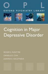 Ebook in inglese Cognition in Major Depressive Disorder Cha, Danielle S. , McIntyre, Roger S. , Soczynska, Joanna K.