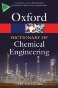 Ebook in inglese Dictionary of Chemical Engineering Schaschke, Carl
