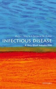 Foto Cover di Infectious Disease: A Very Short Introduction, Ebook inglese di Benjamin Bolker,Marta Wayne, edito da OUP Oxford