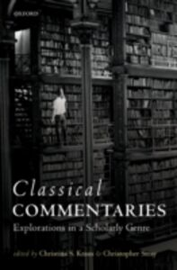 Ebook in inglese Classical Commentaries: Explorations in a Scholarly Genre -, -