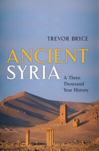 Ebook in inglese Ancient Syria: A Three Thousand Year History Bryce, Trevor