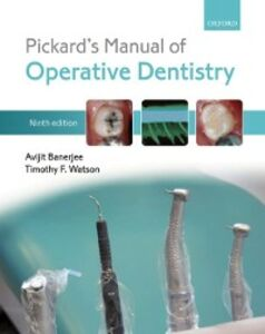 Foto Cover di Pickard's Manual of Operative Dentistry, Ebook inglese di Avijit Banerjee,Timothy F. Watson, edito da OUP Oxford