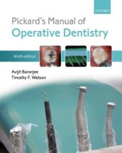 Ebook in inglese Pickard's Manual of Operative Dentistry Banerjee, Avijit , Watson, Timothy F.