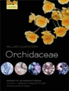 Foto Cover di Anatomy of the Monocotyledons Volume X: Orchidaceae, Ebook inglese di William Louis Stern, edito da OUP Oxford