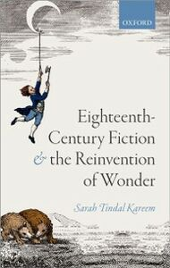Ebook in inglese Eighteenth-Century Fiction and the Reinvention of Wonder Tindal Kareem, Sarah