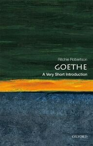 Foto Cover di Goethe: A Very Short Introduction, Ebook inglese di Ritchie Robertson, edito da OUP Oxford