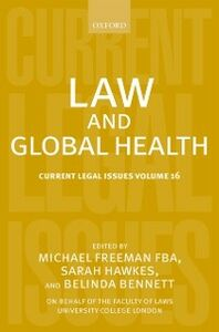 Foto Cover di Law and Global Health: Current Legal Issues Volume 16, Ebook inglese di  edito da OUP Oxford