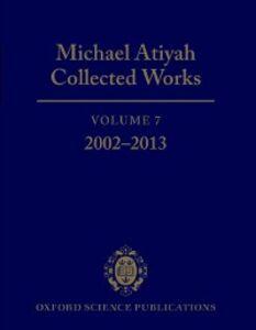Ebook in inglese Michael Atiyah Collected Works: Volume 7: 2002-2013 Atiyah, Michael