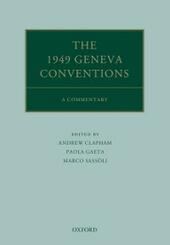 1949 Geneva Conventions: A Commentary