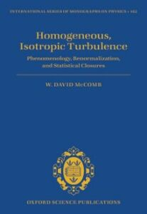 Ebook in inglese Homogeneous, Isotropic Turbulence: Phenomenology, Renormalization and Statistical Closures McComb, W. David
