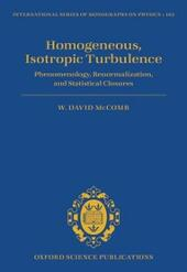 Homogeneous, Isotropic Turbulence: Phenomenology, Renormalization and Statistical Closures