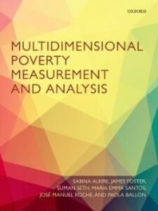 Ebook in inglese Multidimensional Poverty Measurement and Analysis Alkire, Sabina , Ballon, Paola , Foster, James , Roche, Jos&eacute ,  Manuel
