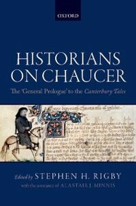 Ebook in inglese Historians on Chaucer: The General Prologue to the Canterbury Tales -, -
