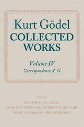 Kurt Gödel: Collected Works: Volume IV