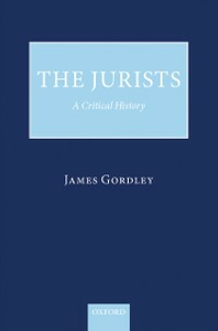 Ebook in inglese Jurists: A Critical History Gordley, James