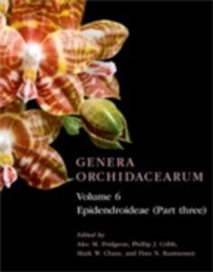 Foto Cover di Genera Orchidacearum Volume 6: Epidendroideae (Part 3), Ebook inglese di  edito da OUP Oxford